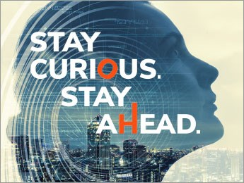 Stay Curious. Stay Ahead.